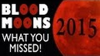 End of Tetrad Blood Moons WHATS Next? Breaking news September 28 2015