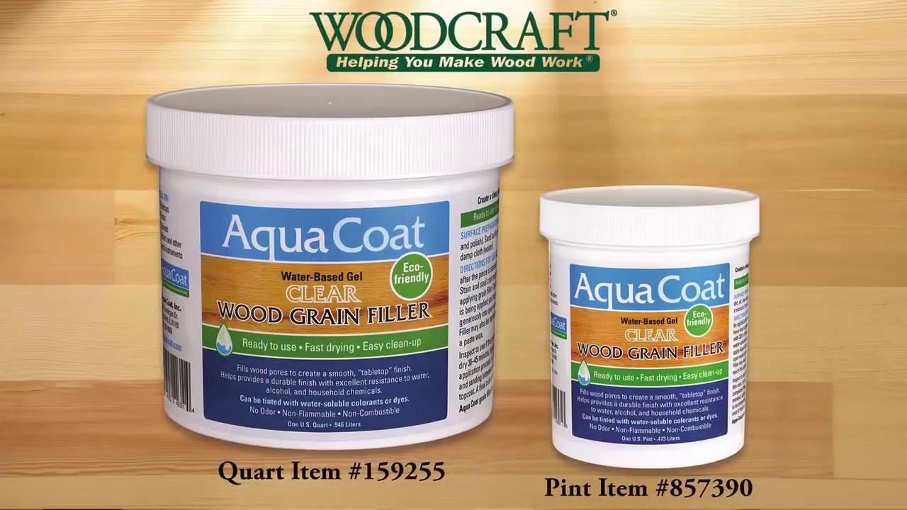 Aqua Coat Grain Filler Presented By Woodcraft Youtube