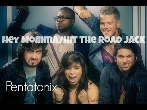 Hey Momma/Hit the Road Jack - Pentatonix Lyrics