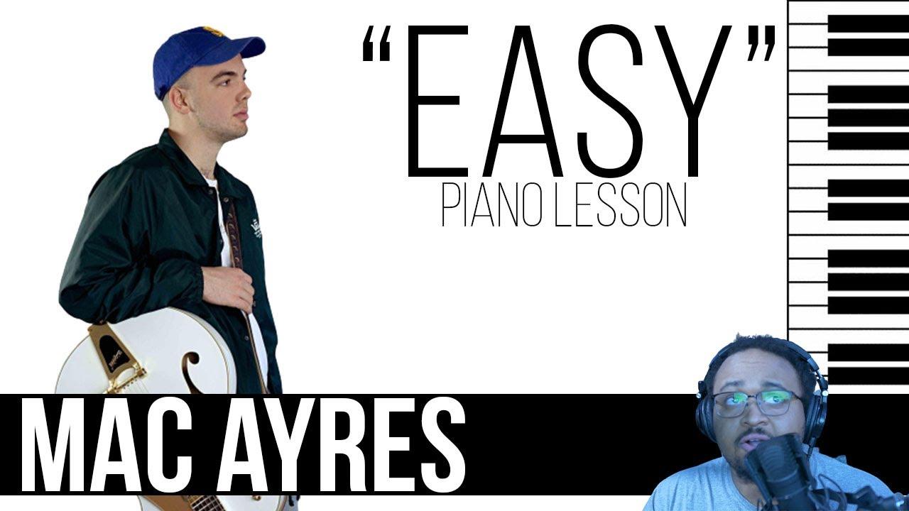Mac Ayres   Easy [Piano Lesson]