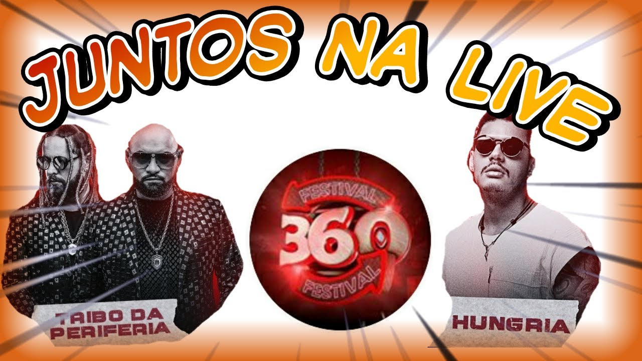 Download Festival 360 - Hungria Hip Hop e tribo da Periferia JUNTOS?