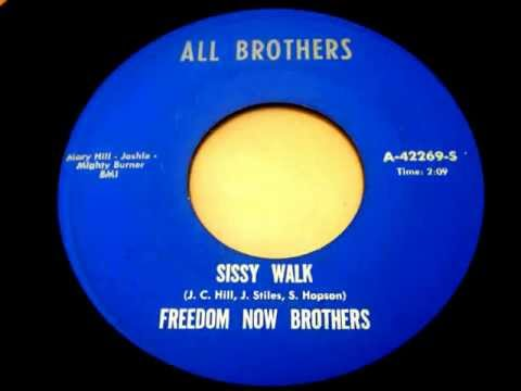 FREEDOM NOW BROTHERS - Sissy Walk