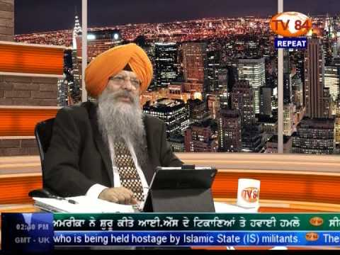 SOS 9/23/14 Part.3 Dr.Amarjit Singh on : Humiliation of  Homeless -Powerless Sikhs Around The Globe