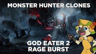 Monster Hunter Clones - God Eater 2 Rage Burst Review (plus God Eater Resurrection)