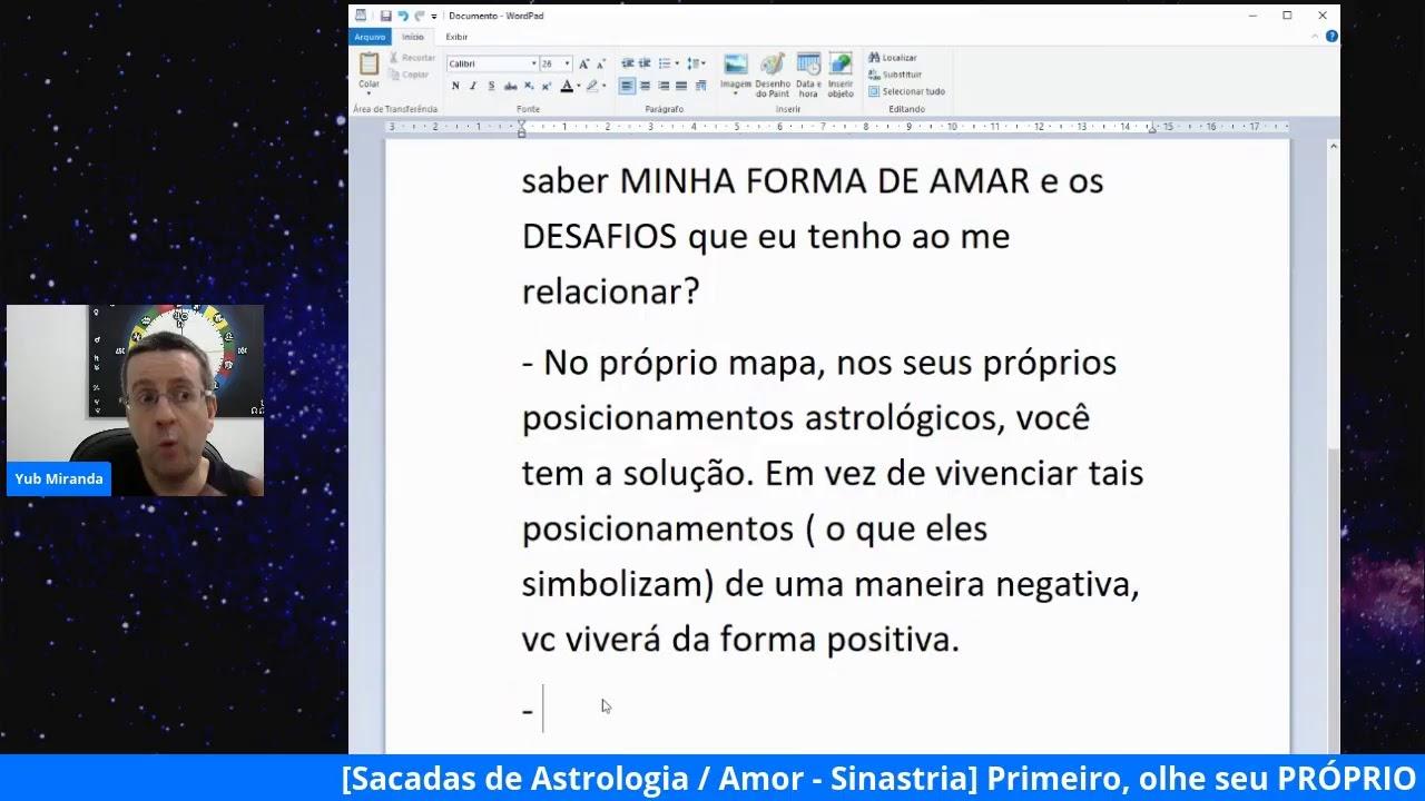 [Sacadas de Astrologia / Amor-Sinastria] #00 Antes da Sinastria com o outro, olhe o seu MAPA!