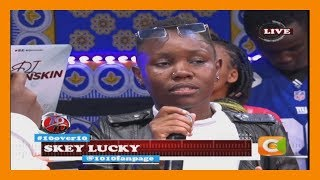 10 OVER 10 | Is Skey Lucky lucky as her name suggests?