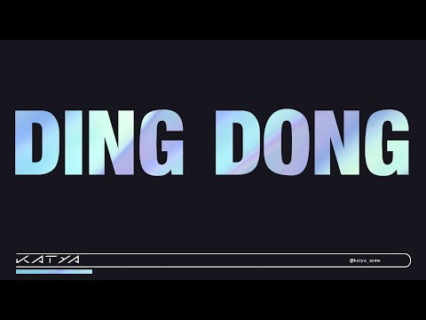 K/DA x KATYA ft. Trixie Mattel - DING DONG!