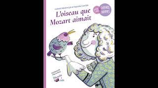 L'oiseau que Mozart aimait- Extrait du livre audio