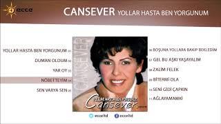Cansever - Yollar Hasta Ben Yorgunum  | Full Albüm
