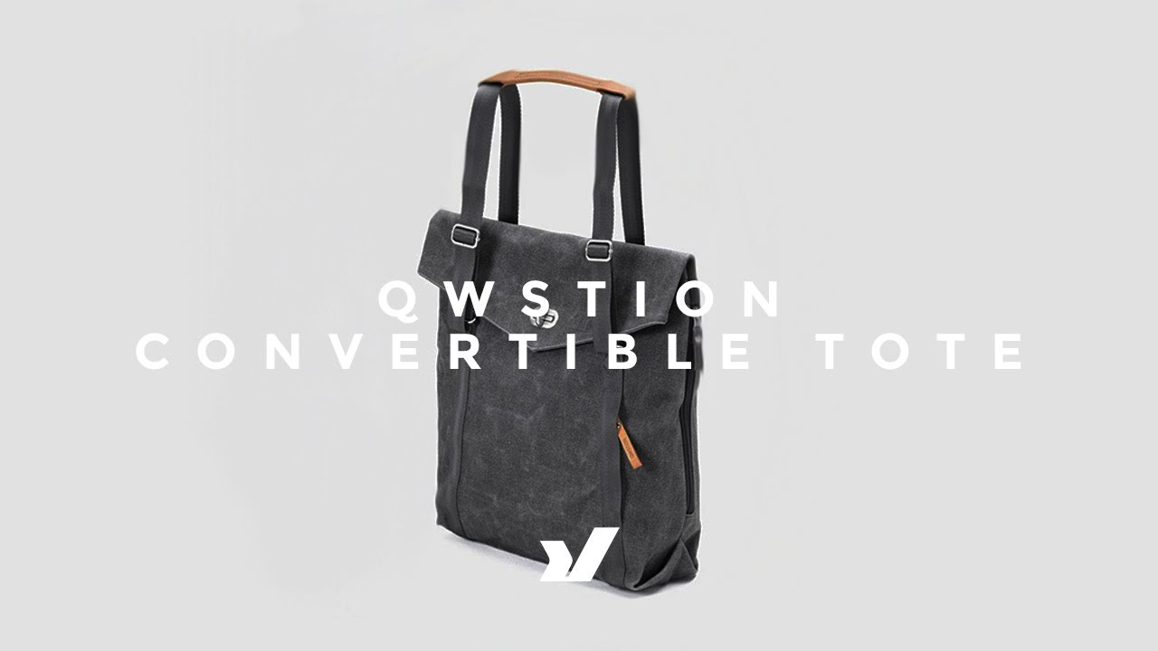 0184156f06 The Qwstion Convertible Tote Bag Backpack - YouTube