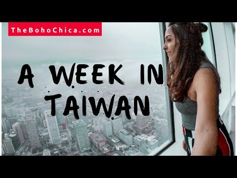 A Week in Taiwan - The Boho Chica Travel Vlog
