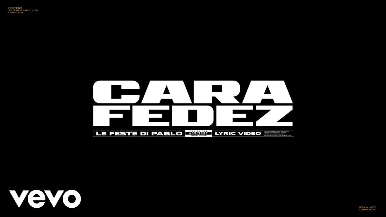 CARA, Fedez - Le Feste Di Pablo (Lyric Video)