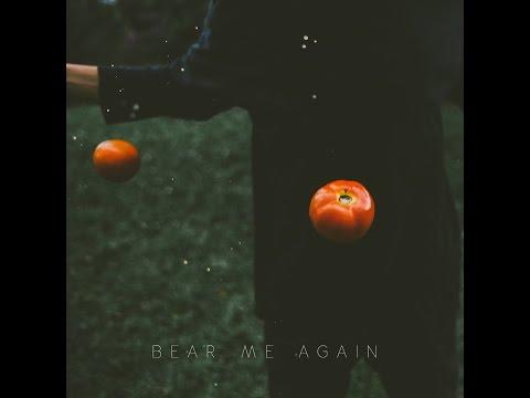 Bear Me Again - Bear Me Again (Full Album)