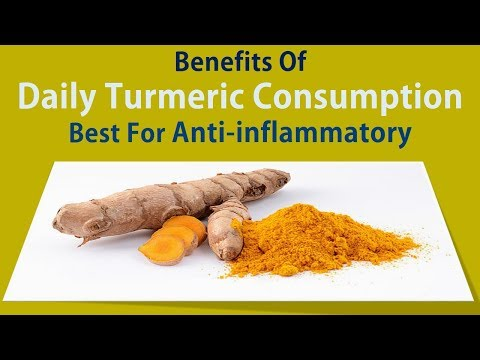 Benefits Of Daily Turmeric Consumption – Best For Anti-inflammatory