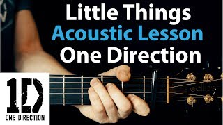 Little Things - One Direction: Acoustic Guitar Lesson (Fingerpicking + TAB)