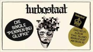 """Turbostaat: """"Pennen bei Glufke"""""""