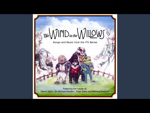 The Wind in the Willows Theme Song