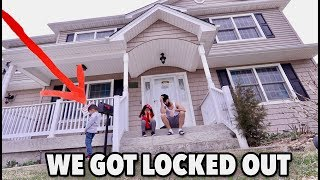 LOCKED OUT MY OWN HOUSE FOR 24 HOURS