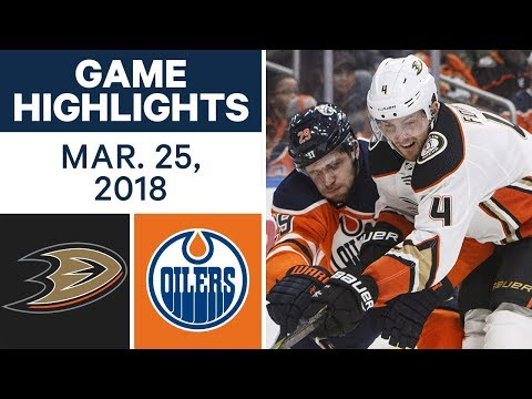 NHL Game Highlights | Ducks vs. Oilers - Mar. 25, 2018