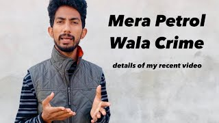 Petrol wala Crime | Detailed video