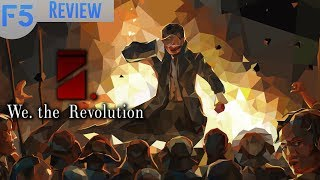 We the Revolution Review (Video Game Video Review)
