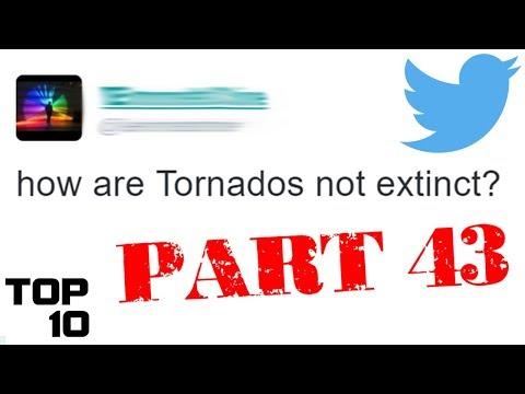 Top 10 Dumbest Tweets - Part 43