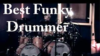 Best Funky Drummer by Damien Schmitt