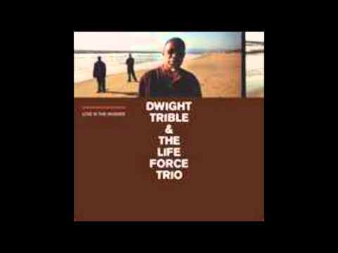 Dwight Trible & Life Force Trio - Is Music