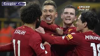 Ngoại hạng Anh |2019-2020| Tổng hợp vòng 24 [Soccer đam mê]
