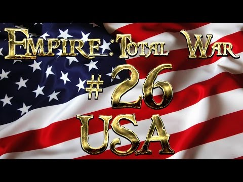 Lets Play - Lets Play - Empire Total War (DM)  - USA  - Blood In The Water......!! (26)