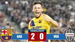 Ваrсеlоnа vs Viѕѕеl Kоbе 2 0 Highlights & Goals
