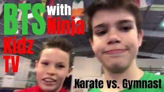 NINJA KIDZ TV Behind the Scenes - Karate Kid vs. Gymnastics Kid