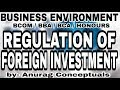 Regulation of Foreign Investment || Business Environment || BCOM/BBA/BCA/HONOURS