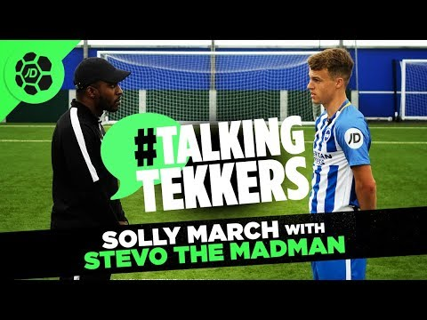 Solly March of Brighton & Hove Albion #TalkingTekkers with Stevo The Madman