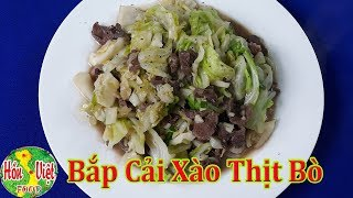 ✅ Bí Quyết Đơn Giản Để Làm Bắp Cải Xào Thịt Bò Thơm Ngon Nhất | Hồn Việt Food