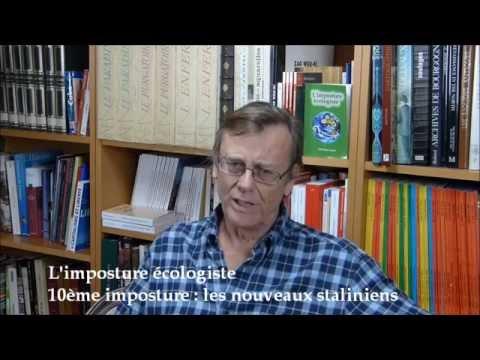 L'imposture écologiste -10ème imposture : les nouveaux staliniens