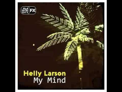 Helly Larson / My Mind / Plastic City FX