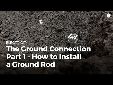 Ground Connection: How to Install a Ground Rod | Electricity