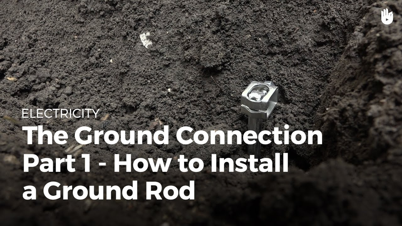 Ground Connection How To Install A Rod Electricity Youtube House Wiring Sri Lanka