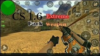Cs 1.6 Extreme Weapon Pack [Android/PC].