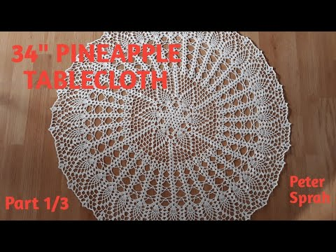 How To Crochet 34 Pineapple Tablecloth Pineapple Doily Part 13