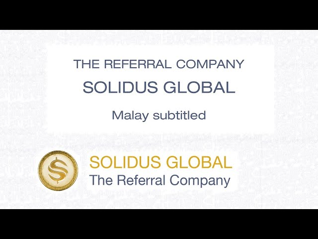 The Referral Company - Solidus Global - Malay CC