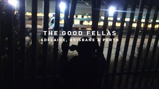 The Good Fellas and friends - Adelaide, Brisbane & Perth