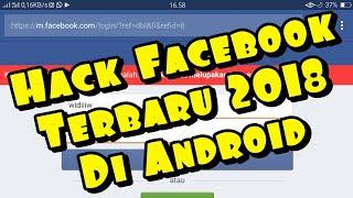 Video Cara Hack Facebook Terbaru 2018 - Di Android download MP3, 3GP, MP4, WEBM, AVI, FLV Mei 2018