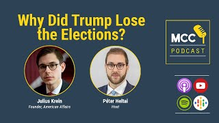 In this mcc podcast our guest was julius krein, founder and editor of the journal american affairs. had been an enthusiastic supporter donald trump...