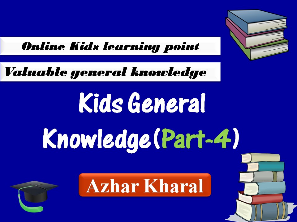 Kids General Knowledge Questions and Answers-4 - YouTube