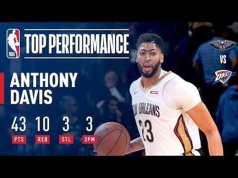 Anthony Davis LIGHTS IT UP (43 pts &10 rebs) vs OKC