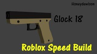 Dewbuilds - Glock18 (RobloxSpeedBuild)