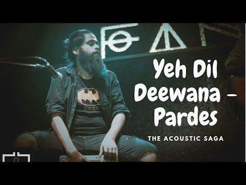 yeh-dil-deewana---pardes- -shahrukh-khan- -sonu-nigam- -nadeem-shravan- -the-acoustic-saga