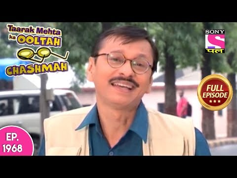 Taarak Mehta Ka Ooltah Chashmah - Full Episode 1968 - 21st April, 2019 thumbnail